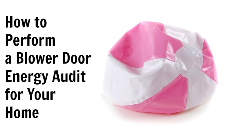 how to do a blower door audit