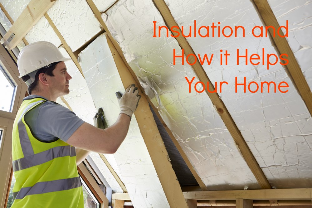 how insulation can help your home