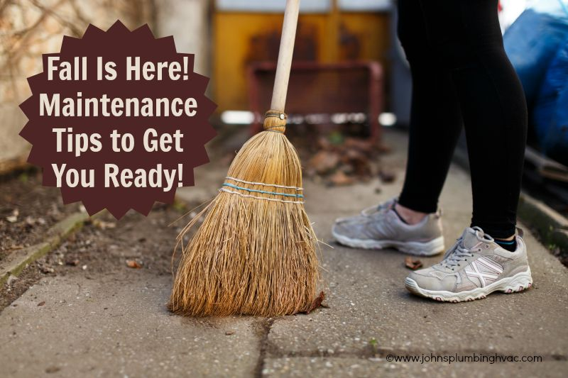 Fall maintenance tips to get your home, hvac and plumging ready for the Winter!