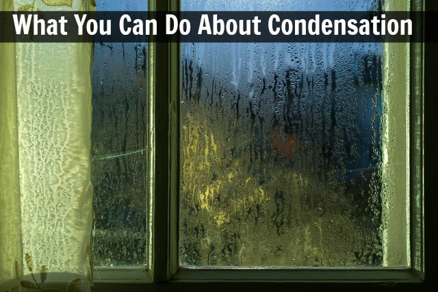 What is condensation and what can you do about it?