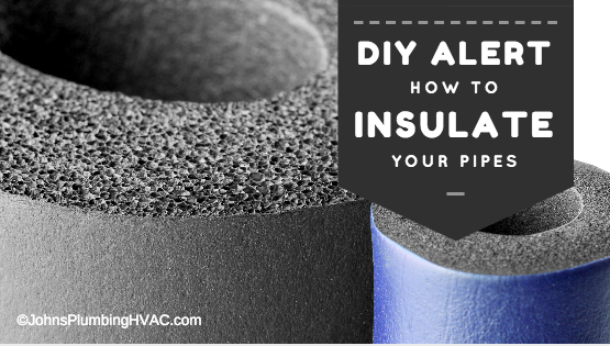 DIY on how to insulate your pipes