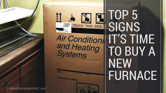 Top 5 Signs it's Time to Buy a New Furnace