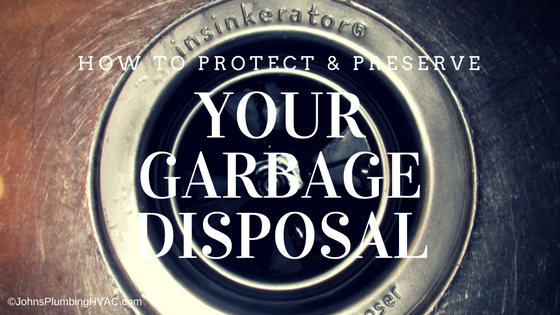 How to protect and preserve your garbage disposal.